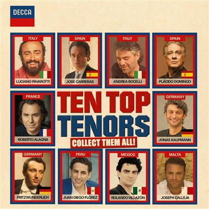 Luciano Pavarotti, José Carreras, Placido Domingo, Roberto Alagna, Jonas Kaufmann, … - Ten Top Tenors - Collect Them All (2 CDs)