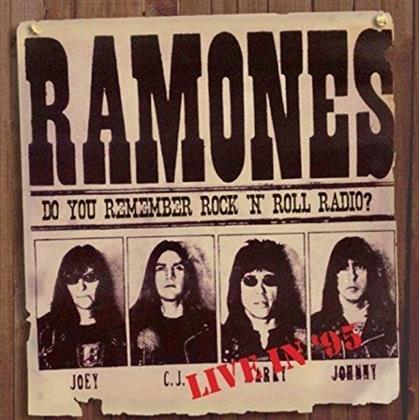 Ramones - Do You Remember Rock'n'Roll Radio Radio?: Live In '95