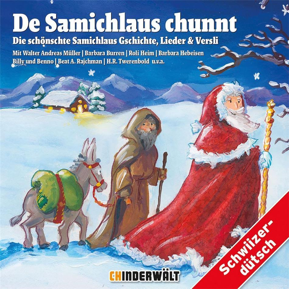 De Samichlaus Chunnt - Die Schönschte Samichlaus - Various