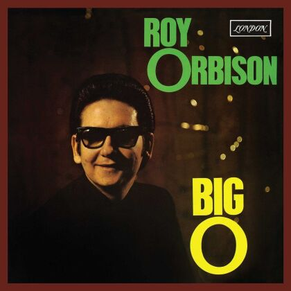 Roy Orbison - Big O (Remastered)