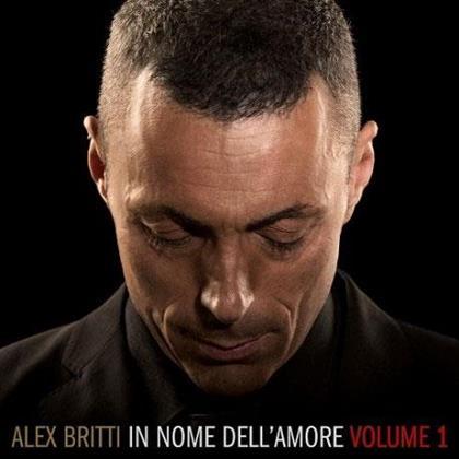 Alex Britti - In Nome Dell'Amore - Vol. 1 (Digipack)