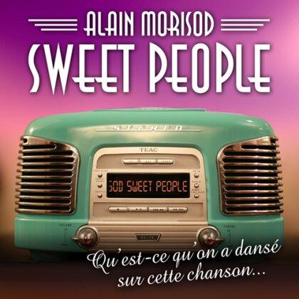 Alain Morisod & Sweet People - Qu'Est-Ce Qu'On A Dansé Sur Cette Chanson