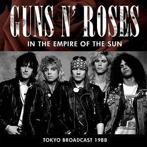 Guns N' Roses - In The Empire Of The Sun - FM Broadcast