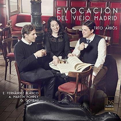 Blanco & Trio Arbos - Evocacion Del Viejo Madrid (Digipack)