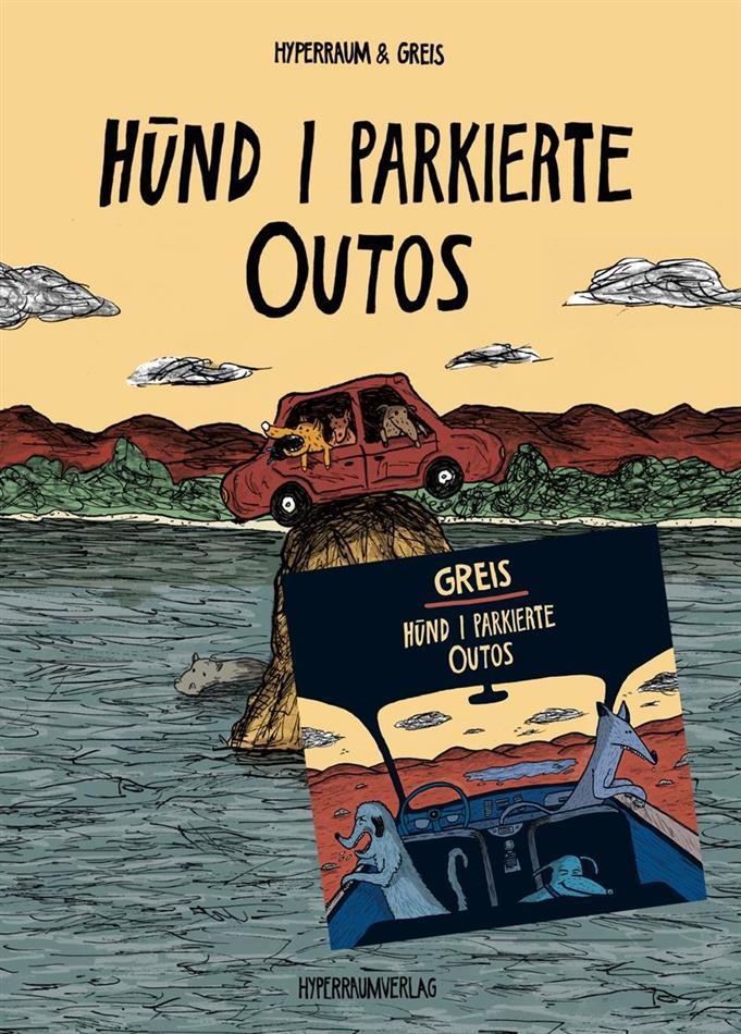 Greis (Chlyklass) & Hyperraum - Hünd I Parkierte Outos (CD + Buch)
