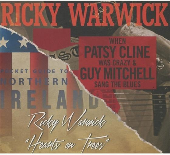 Ricky Warwick - When Patsy Cline Was Crazy & Guy Mitchell Sang The Blues/Hearts On Trees (2 CDs)