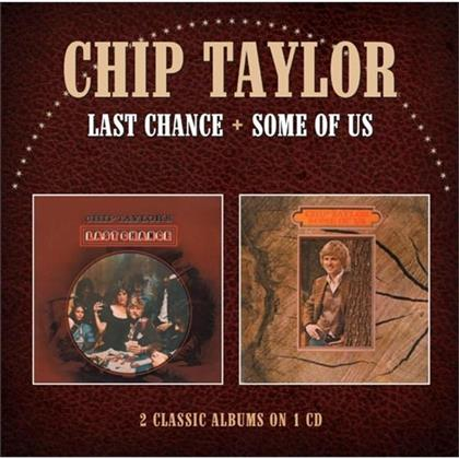 Chip Taylor - Last Chance/Some Of Us