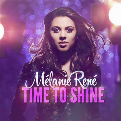 Melanie Rene - Time To Shine