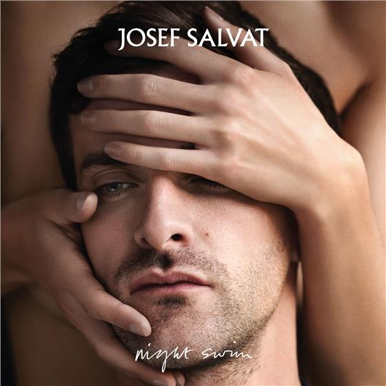 Josef Salvat - Night Swim (Deluxe Edition)