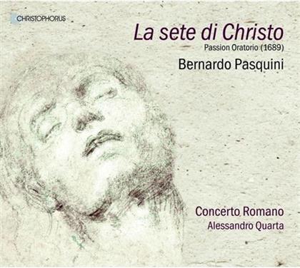 Concerto Romano, Francesca Aspromonte, Francisco Fernandez-Rueda & Bernardo Pasquini - La Sete Di Christo