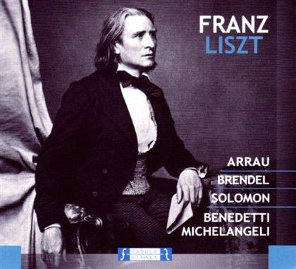 Franz Liszt (1811-1886), Claudio Arrau, Alfred Brendel, Solomon Cutner & Arturo Benedetti Michelangeli - Franz Liszt