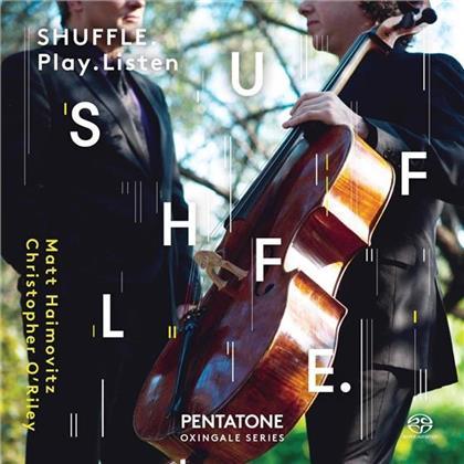 Matt Haimovitz & Christopher O'Riley - Shuffle. Play. Listen. (2 SACDs)