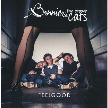Bonnie & The Groove Cats - Feelgood