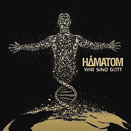 Haematom - Wir Sind Gott (Digipack)
