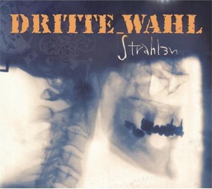 Dritte Wahl - Strahlen (New Version)
