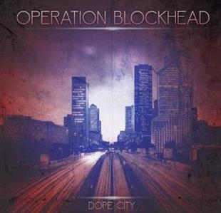 Operation Blockhead - Dope City