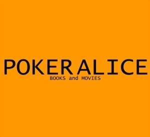Alice Poker - Books And Movies