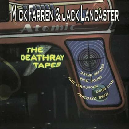 Mick Farren & Jack Lancaster - Deathray Tapes