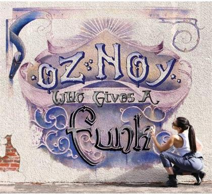 Noy Oz - Who Gives A Funk