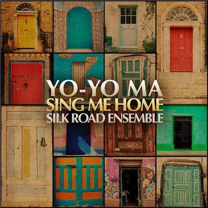 Yo-Yo Ma & Silk Road Ensemble - Sing Me Home