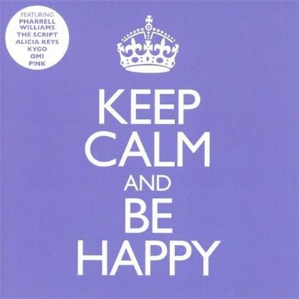 Keep Calm & Be Happy (2 CDs)