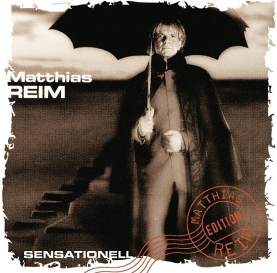 Matthias Reim - Sensationell - 2016 Version