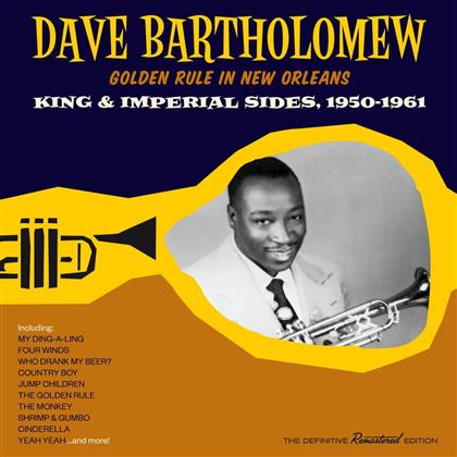 Dave Bartholomew - Golden Rule in New Orleans-King & Imperial Sides (Remastered)