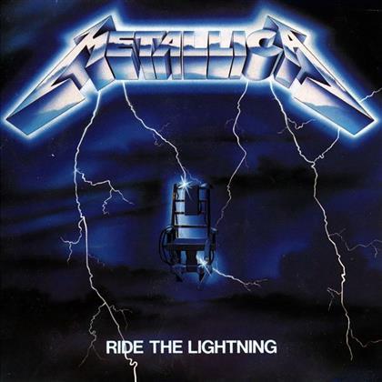 Metallica - Ride The Lightning - 2016 Version (Versione Rimasterizzata)