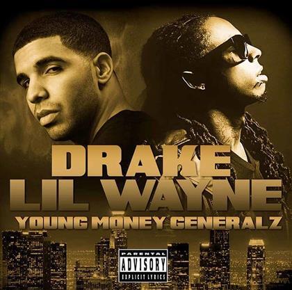 Drake & Lil Wayne - Young Money Generalz