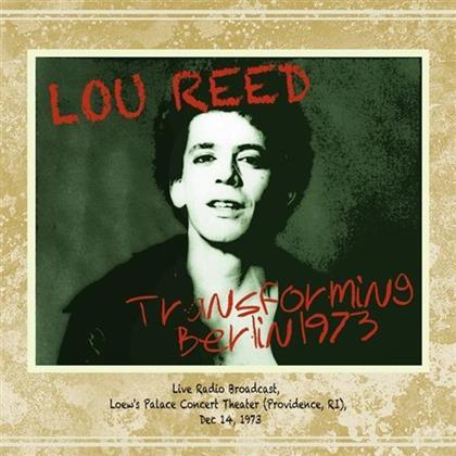 Lou Reed - Transforming Berlin 1973