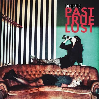 Delilahs - Past True Lust (LP)