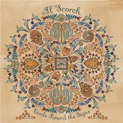 Al Scorch - Circle Round The Signs