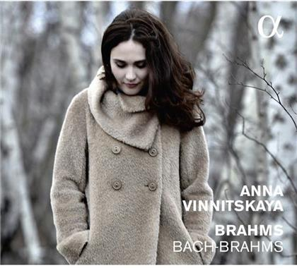 Johannes Brahms (1833-1897) & Anna Vinnitskaya - Bach-Brahms - Chaconne For Left Hand After Bach, Klavierstücke op76, Rhapsodies op.79, Fantasies op.116