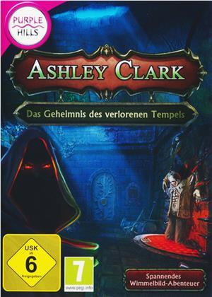 Purple Hills: Ashley Clark - Das Geheimnis des verlorenen Tempels