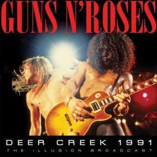 Guns N' Roses - Illusion Radio Broadcast: Deer Creek 1991 (2 CDs)