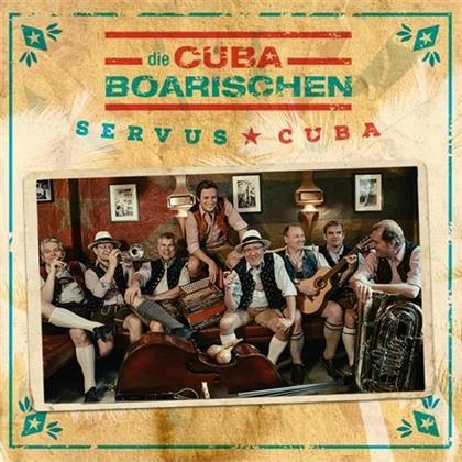 Cubaboarischen - Servus Cuba! (Digipack)