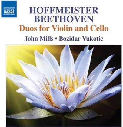 Franz Anton Hoffmeister (1754-1812), Ludwig van Beethoven (1770-1827), John Mills & Bozidar Vukotic - Duos For Violin And Cello Op. 6 und WoO27