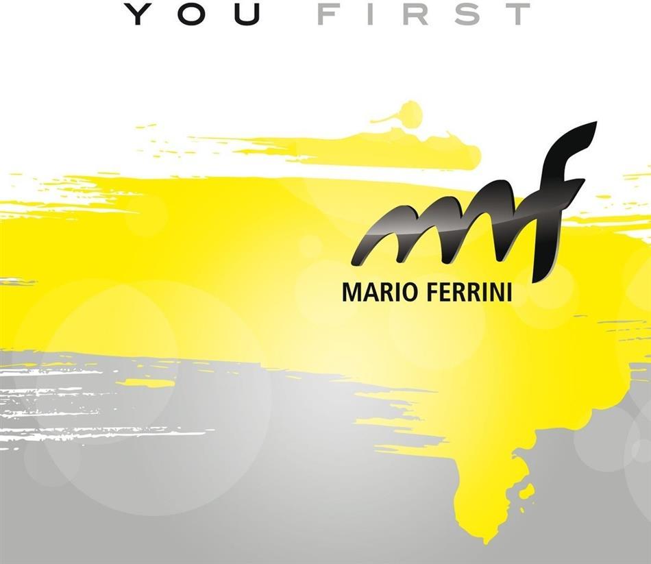 Ferrini Mario - You First