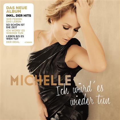 Michelle (Schlager) - Ich Würd' Es Wieder Tun