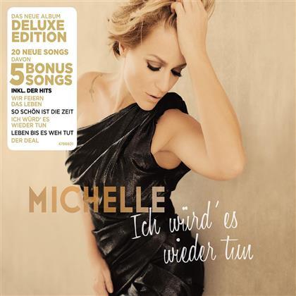 Michelle (Schlager) - Ich Würd' Es Wieder Tun (Deluxe Edition)