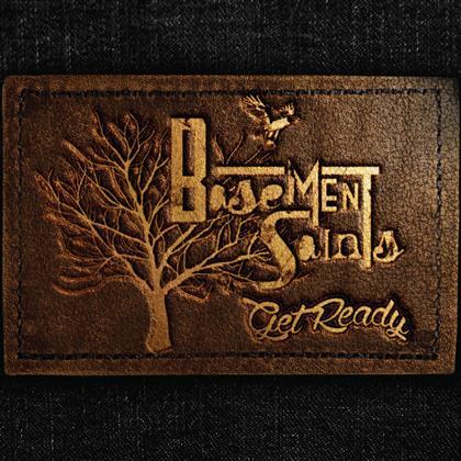 Basement Saints - Get Ready (LP)