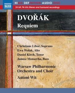 Antonin Dvorák (1841-1904), Antoni Wit, Christiane Libor, Ewa Wolak, Daniel Kirch, … - Requiem - Bluray Audio!