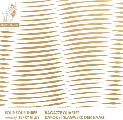 Terry Riley & Ragazze Quartet - Four Four Three