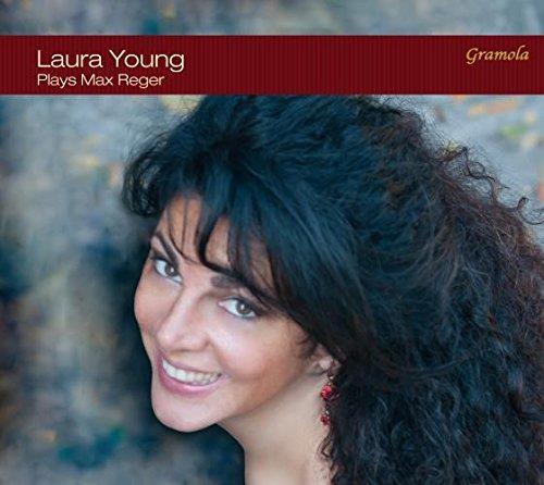 Max Reger (1873-1916) & Young Laura - Plays Max Reger