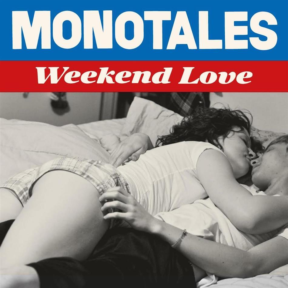 Monotales - Weekend Love
