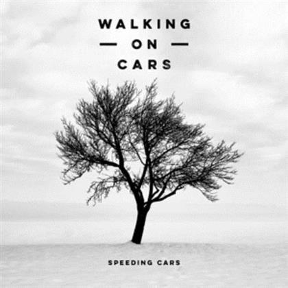 Walking On Cars - Speeding Cars