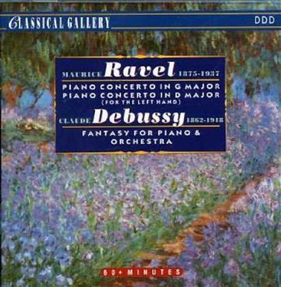 Maurice Ravel (1875-1937) & Claude Debussy (1862-1918) - Klavierkonzert/Fantasie F