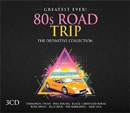 80s Road Trip - Greatest Ever (3 CDs)