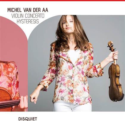 Van Der Aa Michel, Vladimir Jurowski (1915-1972), Kari Kriikku, Janine Jansen, Royal Concertgebouw Orchestra, … - Violin Concerto / Hysteresis (Digipack)