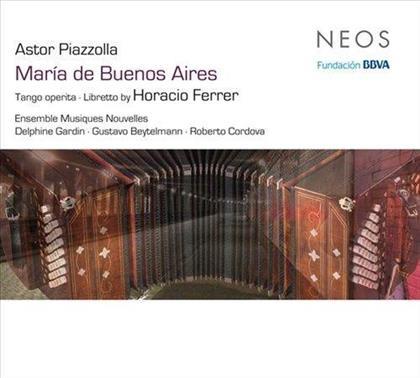 Gardin, Cordova, Dessy & Astor Piazzolla (1921-1992) - Maria De Buenos Aires (2 SACDs)